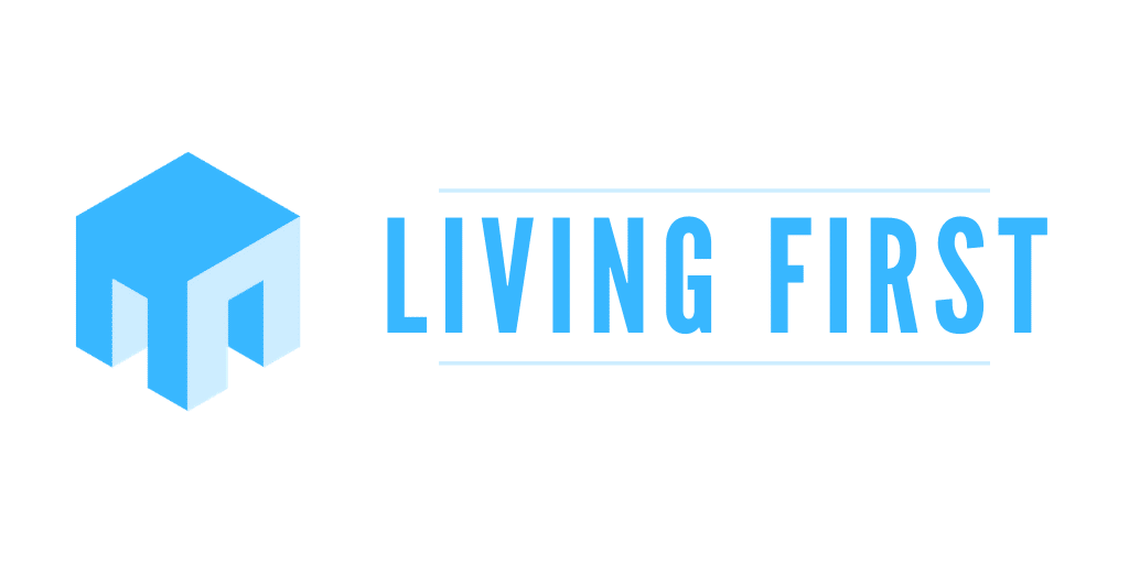 Living First